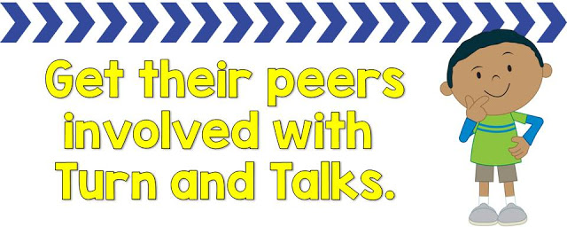 Turn and talks for peer involvement.