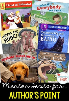 Primary informational mentor text suggested book list for finding the author's point and supporting reasons- finding out why the author wrote the text and how the author feels- RI.1.8, RI.2.8