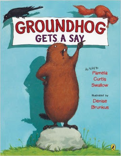 Groundhog gets a say Groundhog day read aloud.