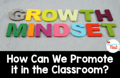 How to teach growth mindset to elementary students.