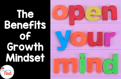 The benefits of growth mindset in the classroom.