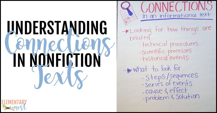 Making Connections In A Nonfiction Text Exploring Ela Elementary Nest