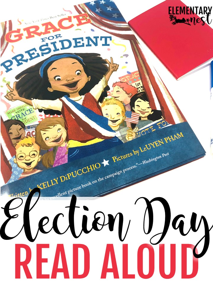 Grace for President - Election Day Read Alouds and stories for elementary teachers- election day activities, election day reading, president activities