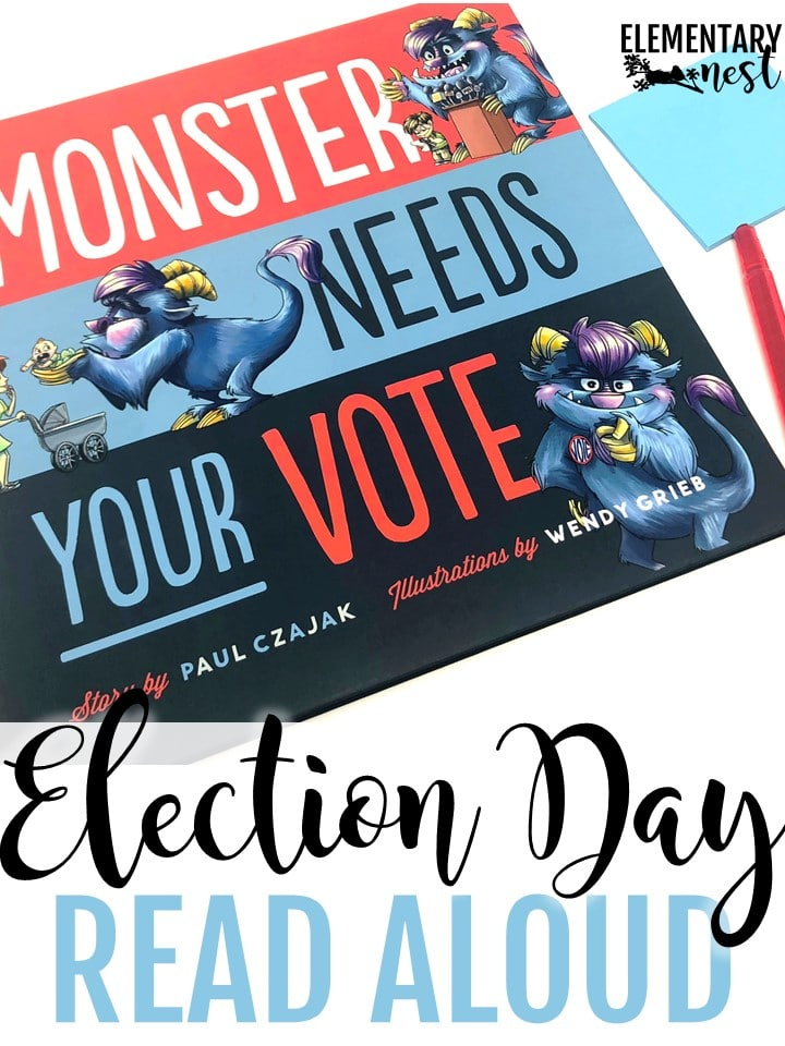 Monster Needs your Vote - Election Day Read Alouds and stories for elementary teachers.
