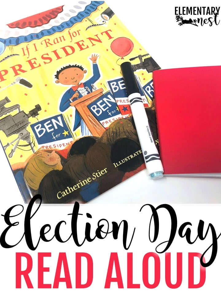 If I Ran for President - Election Day Read Alouds and stories for elementary teachers- election day activities, election day reading, president activities