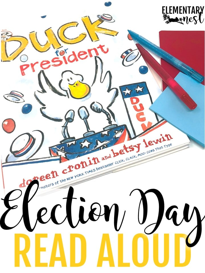 Duck for President - Election Day Read Alouds and stories for elementary teachers- election day activities, election day reading, president activities