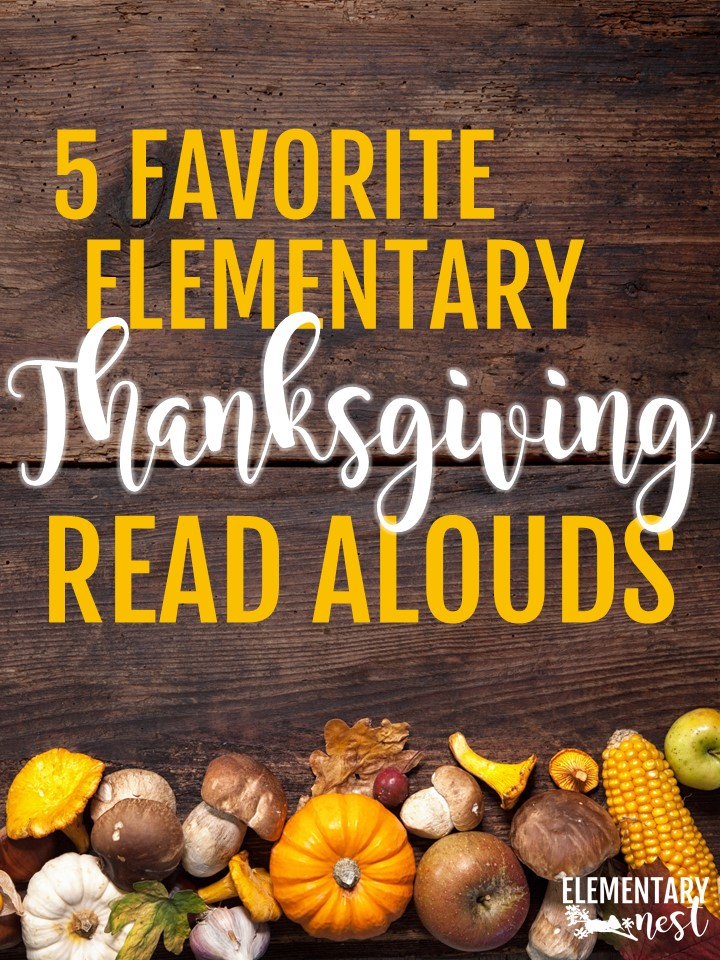 Thanksgiving Read Alouds and stories for elementary teachers- Thanksgiving activities, Thanksgiving reading.