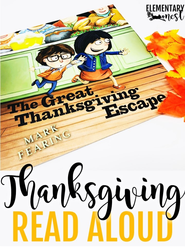 The Great Thanksgiving Escape- Thanksgiving Read Alouds and stories for elementary teachers.