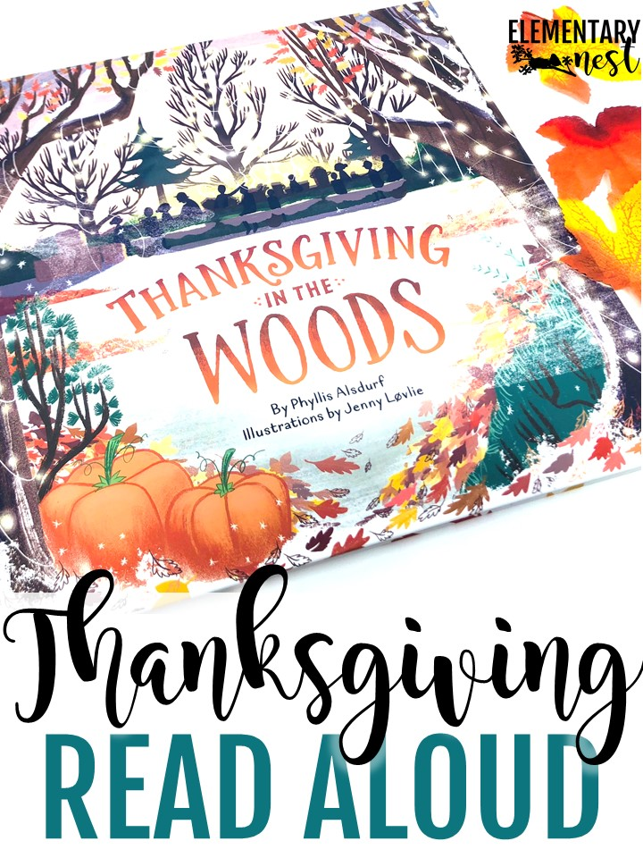 Thanksgiving in the Woods- Thanksgiving activities, thanksgiving reading.