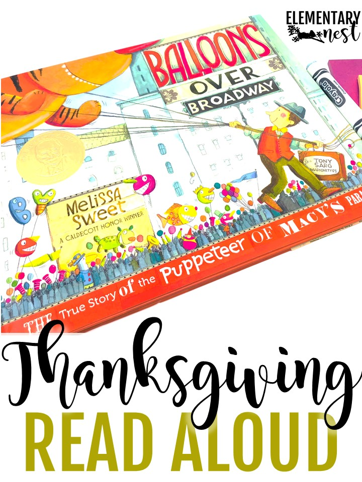 Balloons over Broadway- Thanksgiving Read Alouds and stories for elementary teachers- Thanksgiving activities, Thanksgiving reading.