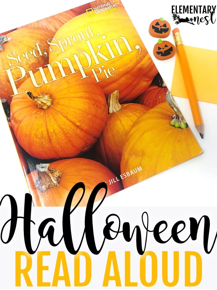 Seed, sprout, pumpkin pie Halloween read aloud for primary students.