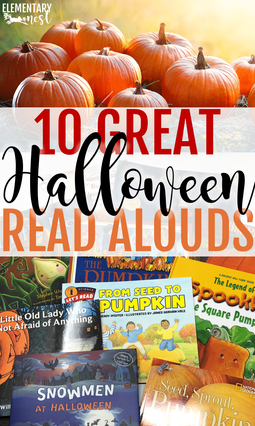 A collection of 10 engaging Halloween read alouds for the month of October.