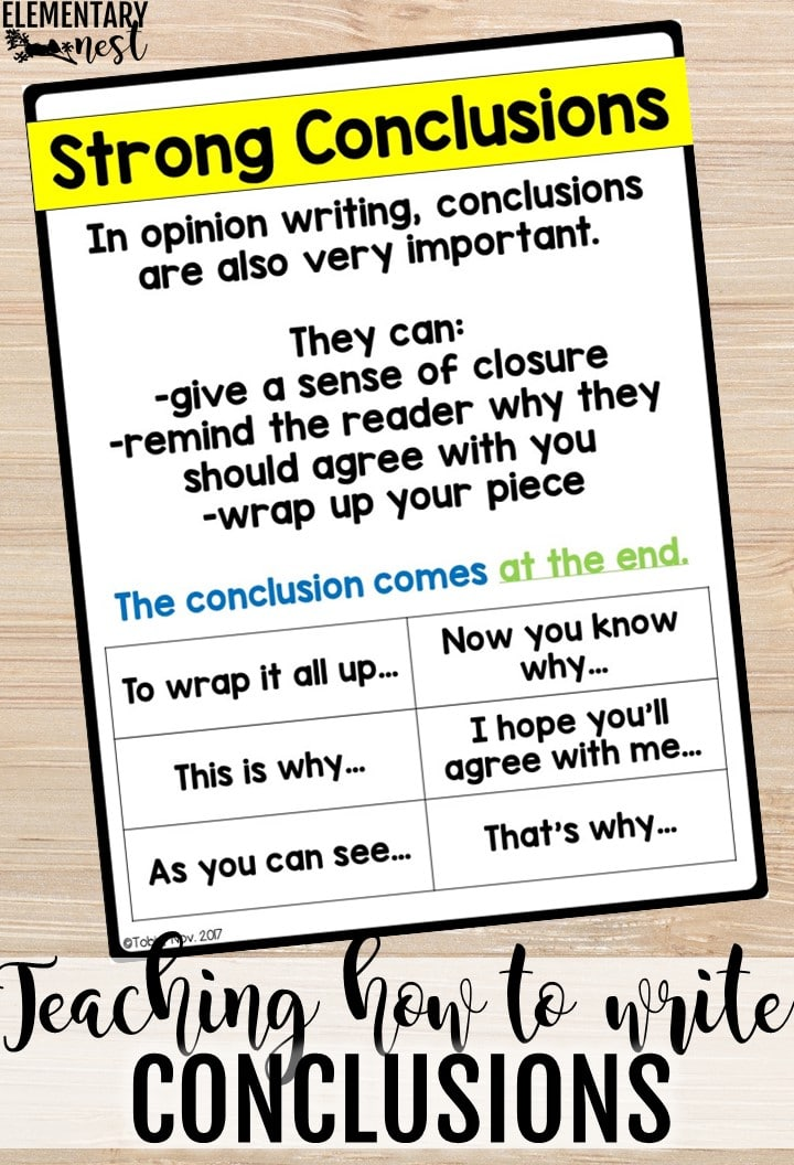 Opinion Writing anchor chart - teaching how to write conclusions.