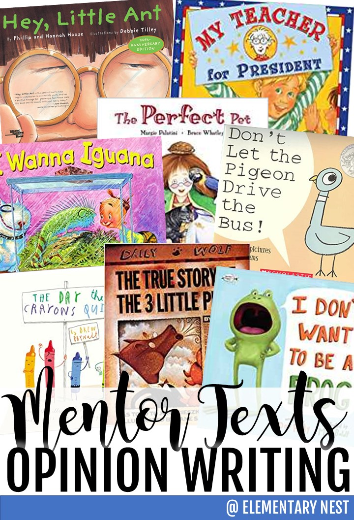 Opinion writing mentor texts. How to teach opinion writing. Tips and tricks for opinion writing activities.