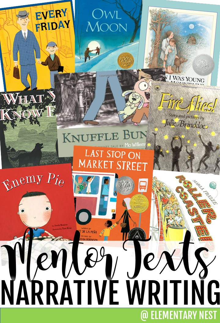 Mentor texts to help teach narrative writing.