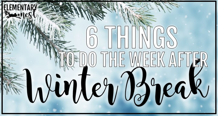 6 things to do the week after winter break