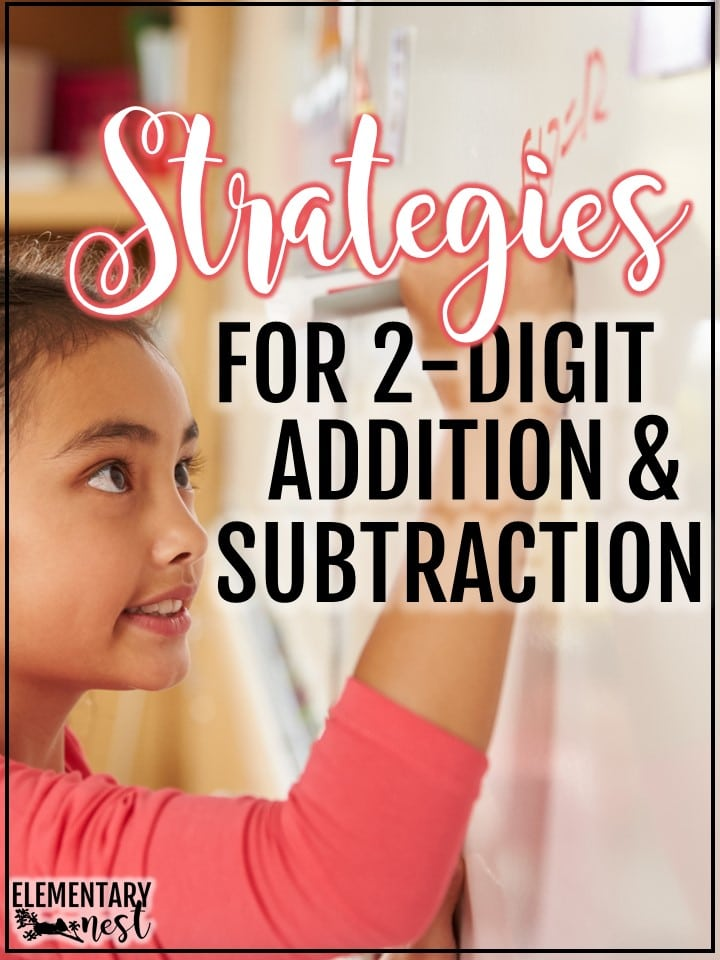 2-digit addition strategies and 2-digit subtraction strategies.