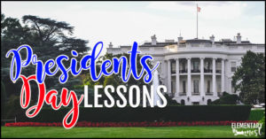 President's Day Lessons