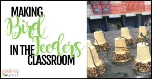 Making bird feeders in the classroom