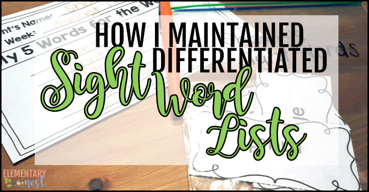 Differentiated sight word list maintenance