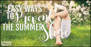 Easy ways to prevent the summer slide