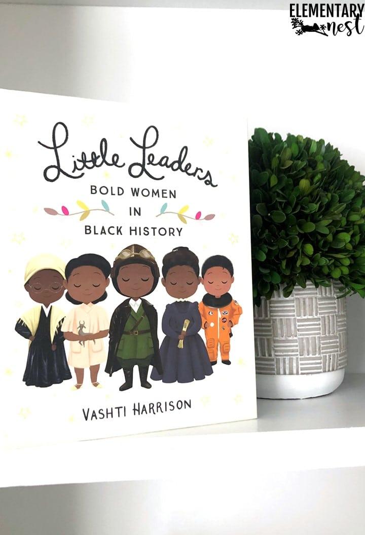 Little Leaders: Bold Women in Black History book.