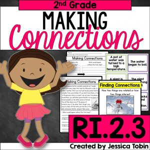 Making Connections for 2nd grade RI.2.3