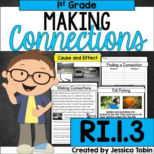 Making Connections for 1st grade students RI.1.3