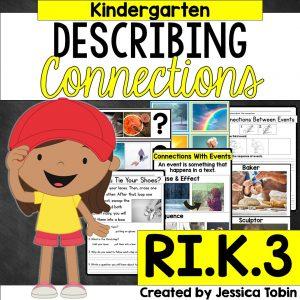 Describing connections for kindergarten students RI.K.3