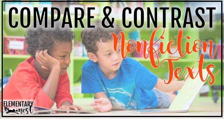 Blog post about comparing and contrasting nonfiction texts. -RI.K.9, RI.1.9, RI.2.9, RI.3.9, RI.4.9