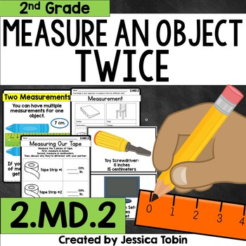 2.MD.2 Measuring an Object with Two Units