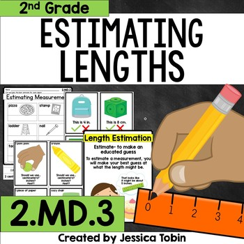 2.MD.3 Estimating Lengths and Measurements