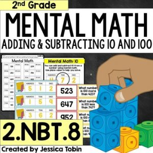 2.NBT.8 Add and Subtract 10 and 100
