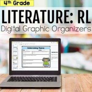 4th Grade RL Literature Digital Graphic Organizers