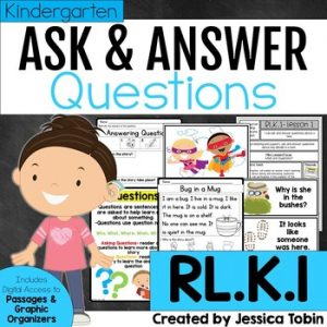 RL.K.1 Ask and Answer Questions