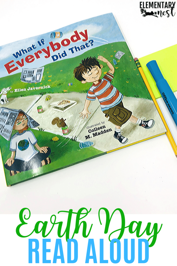 What If Everybody Did That?- Earth Day book and reading activity