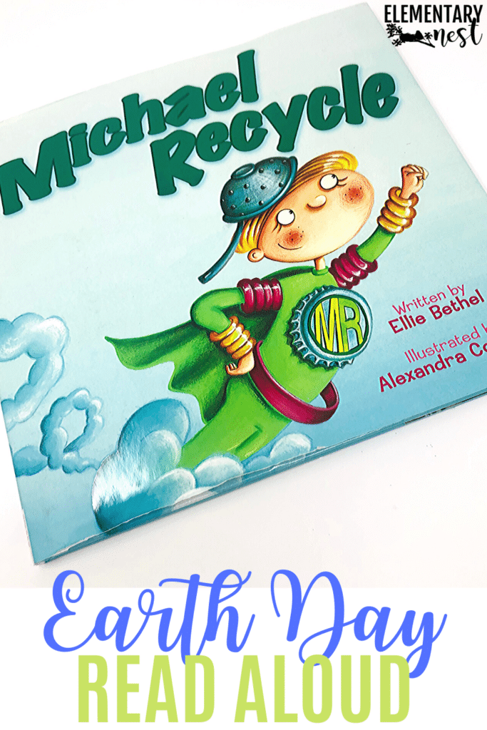 Michael Recycle- Earth Day book and reading activity