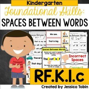 RF.K.1.c Spaces Between Words