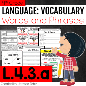 L.4.3.a Word and Phrase Choice