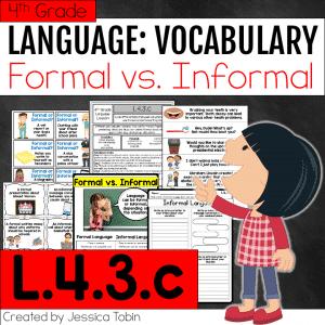L.4.3.c Formal and Informal Language