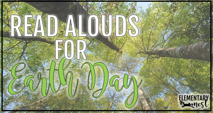 Read alouds for Earth Day