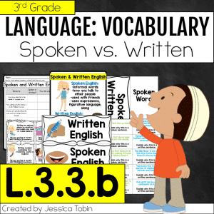 L.3.3.b Spoken English and Written English
