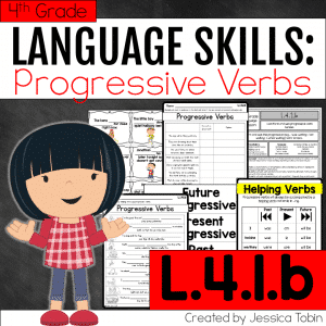 L.4.1.b- Progressive Verbs