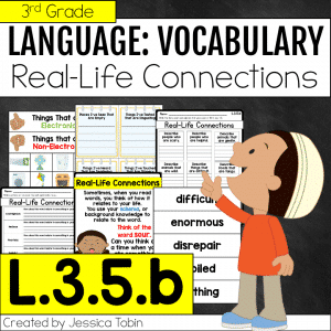 L.3.5.b Real Life Connections in Vocabulary