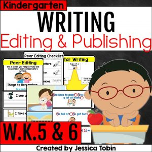 W.K.5 and W.K.6 Revising and Editing Practice