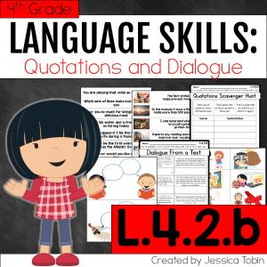 L.4.2.b- Dialogue and Quotes