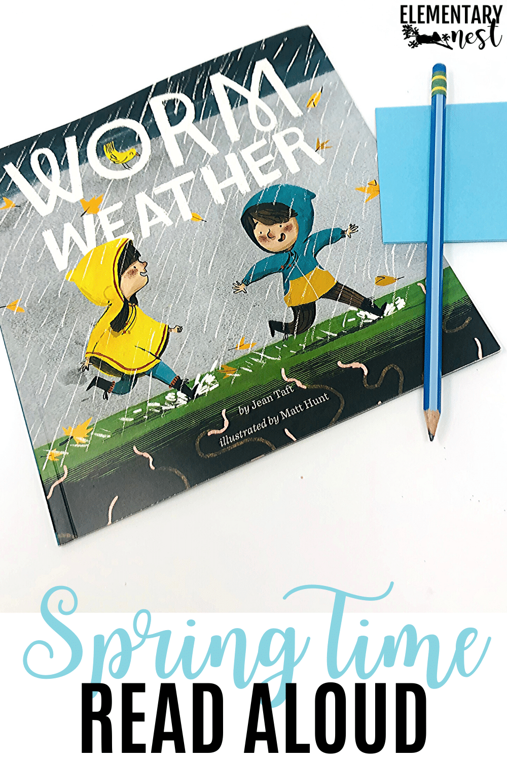 Worm Weather book for spring read aloud