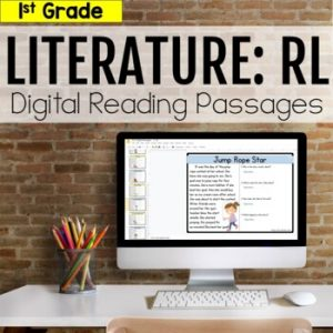 1st Grade RL Literature Digital Passages
