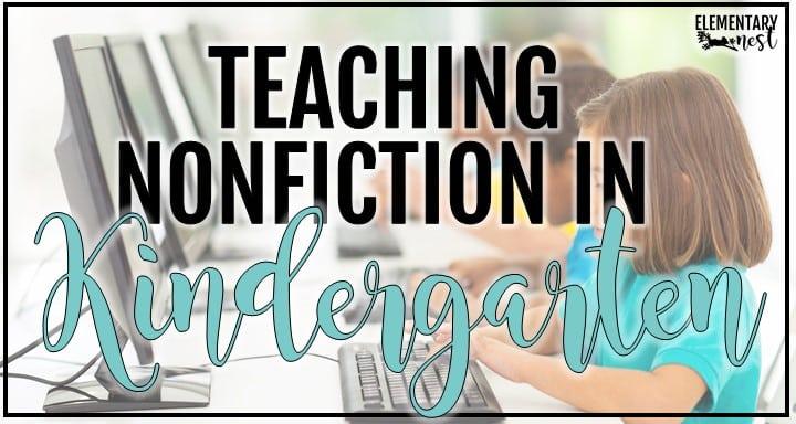 Teaching nonfiction in Kindergarten blog post