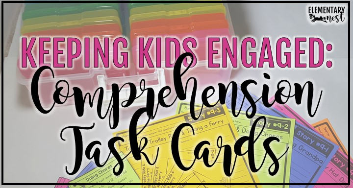 Keeping students engaged with comprehension task cards blog post